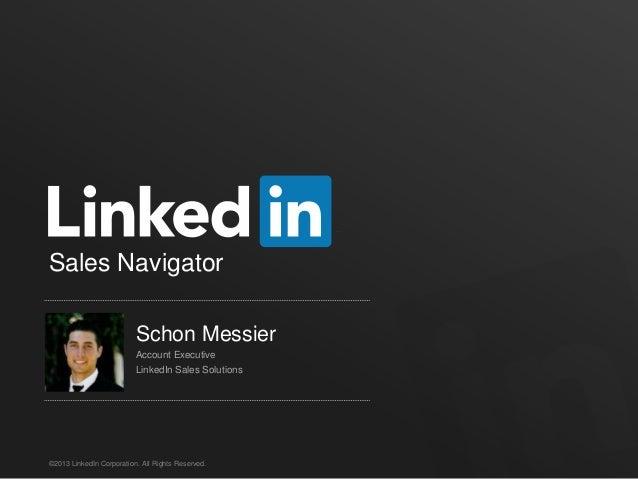 Sales Navigator                          Schon Messier                          Account Executive                         ...