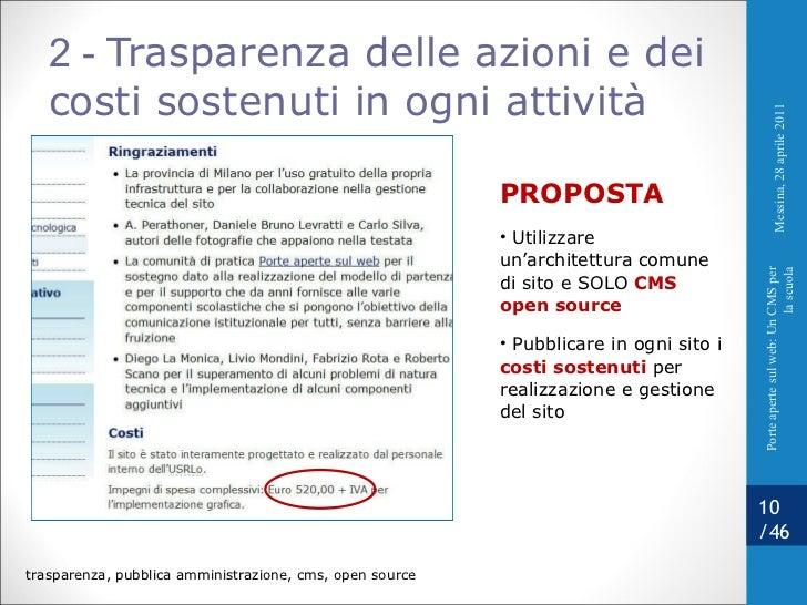 2 -  Trasparenza delle azioni e dei costi sostenuti in ogni attività <ul><li>PROPOSTA </li></ul><ul><li>Utilizzare un'arch...