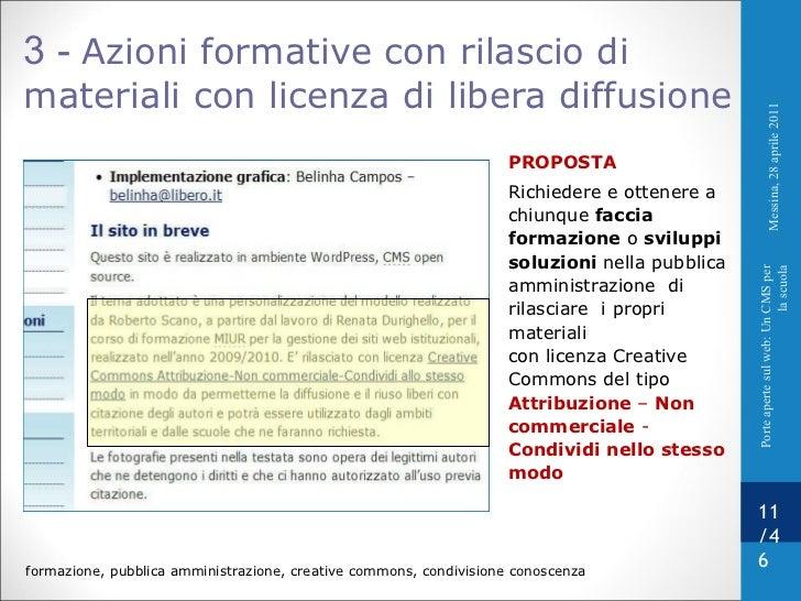 3 -  Azioni formative con rilascio di materiali con licenza di libera diffusione PROPOSTA Richiedere e ottenere a  chiunqu...