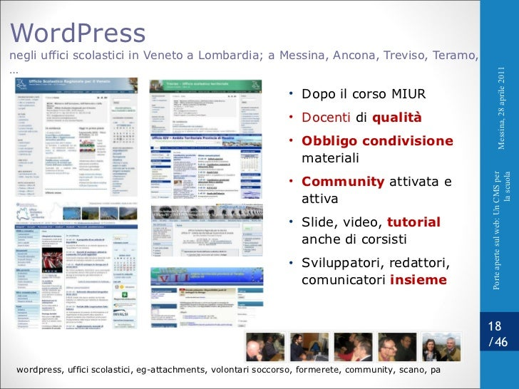 WordPress  negli uffici scolastici in Veneto a Lombardia; a Messina, Ancona, Treviso, Teramo,… <ul><li>Dopo il corso MIUR ...