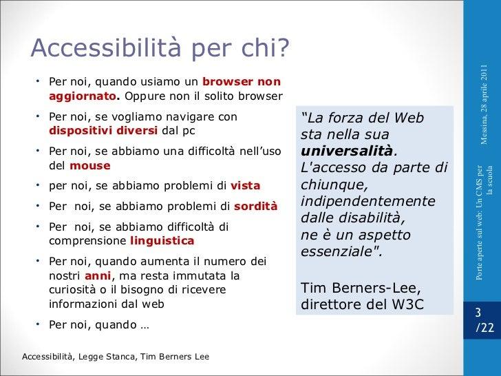 <ul><li>Per noi, quando usiamo un  browser non aggiornato .  Oppure non il solito browser </li></ul><ul><li>Per noi, se vo...
