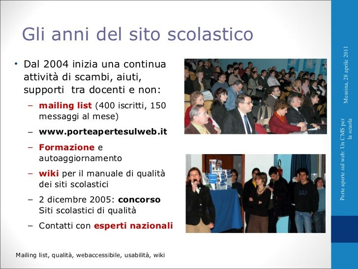 <ul><li>Dal 2004 inizia una continua attività di scambi, aiuti, supporti  tra docenti e non: </li></ul><ul><ul><li>mailing...