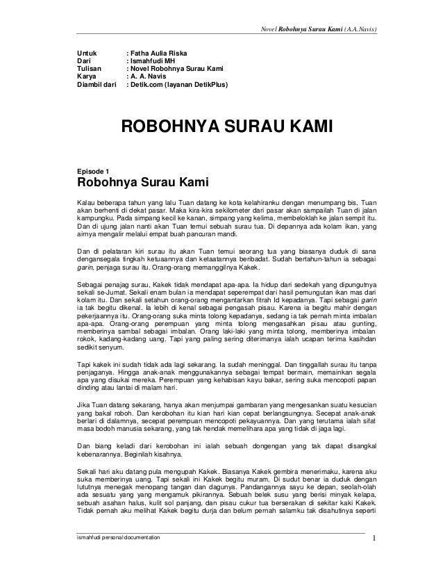 Novel Robohnya Surau Kami (A.A.Navis)Untuk             : Fatha Aulia RiskaDari              : Ismahfudi MHTulisan         ...