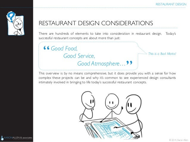 Restaurant design restaurant design considerations there are hundreds of elements to take into consideration in