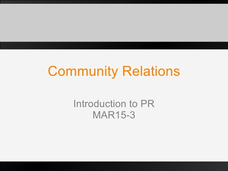 Community Relations Introduction to PR MAR15-3