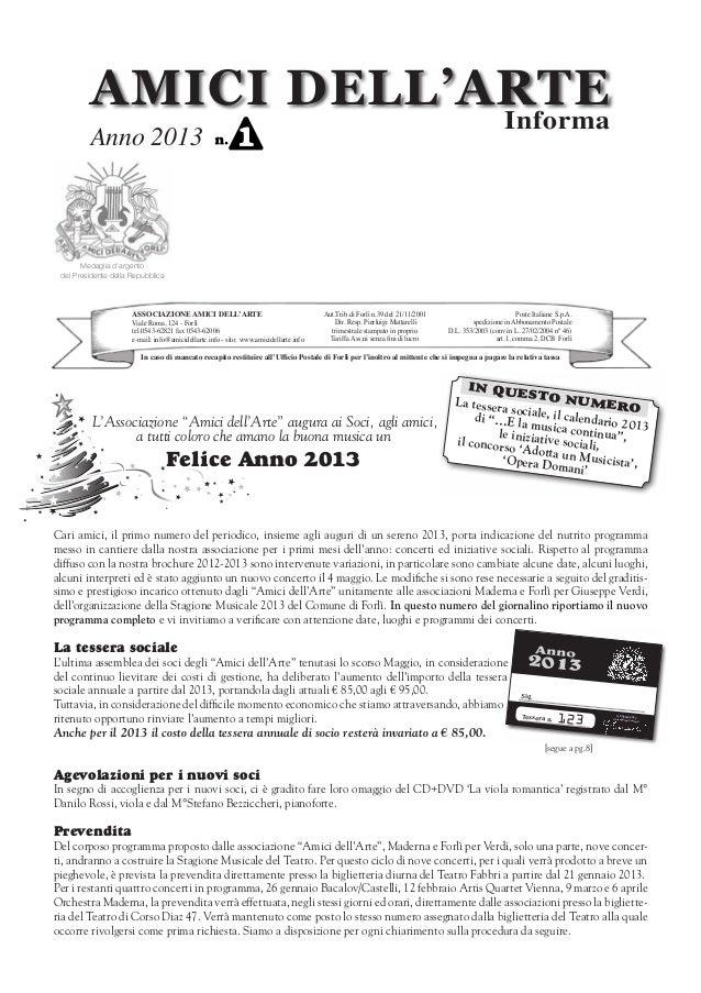 AMICI DELL'ARTE                     Informa         Anno 2013       Medaglia d'argento del Presidente della Repubblica    ...