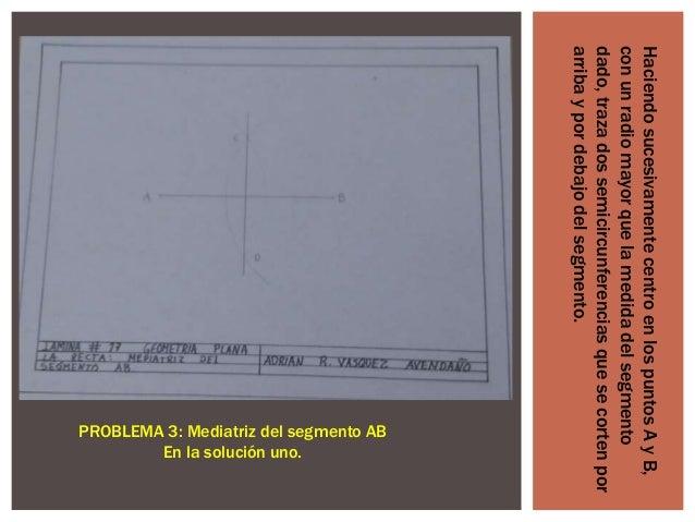 Haciendo sucesivamente centro en los puntos A y B, con un radio mayor que la medida del segmento dado, traza dos semicircu...