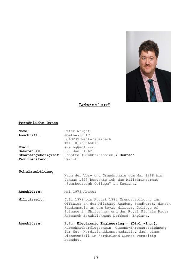Lebenslauf Persönliche Daten Name: Peter Wright Anschrift: Goethestr 17 D-69239 Neckarsteinach Tel. 01736366076 Email: era...