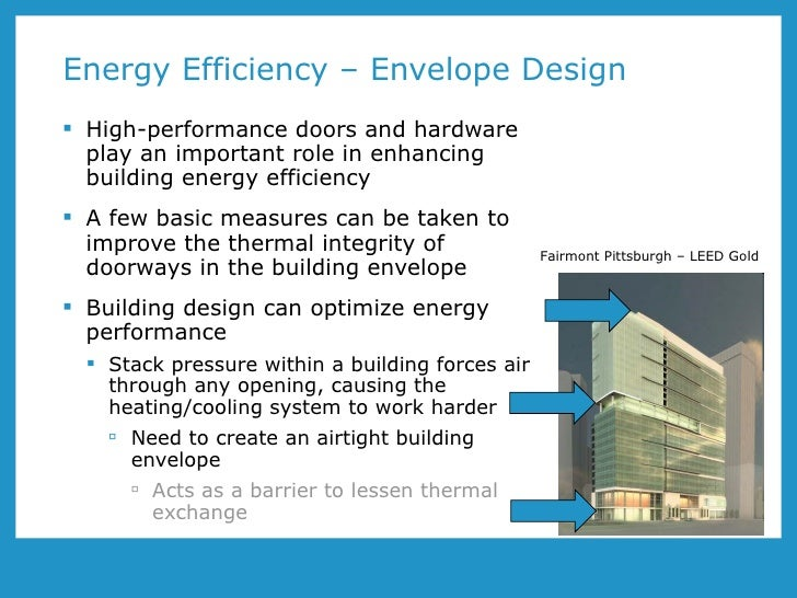 Energy Efficient Building : Aa the role of high performance doors and hardware in
