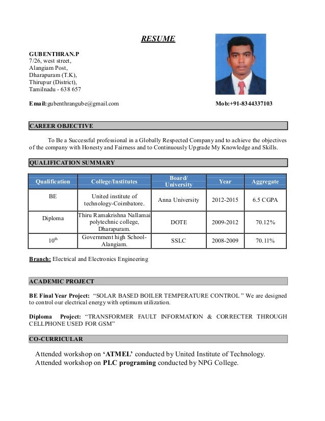GUBENTHRAN.P 7/26, west street, Alangiam Post, Dharapuram (T.K), Thirupur (District), Tamilnadu - 638 657 RESUME Email:gub...