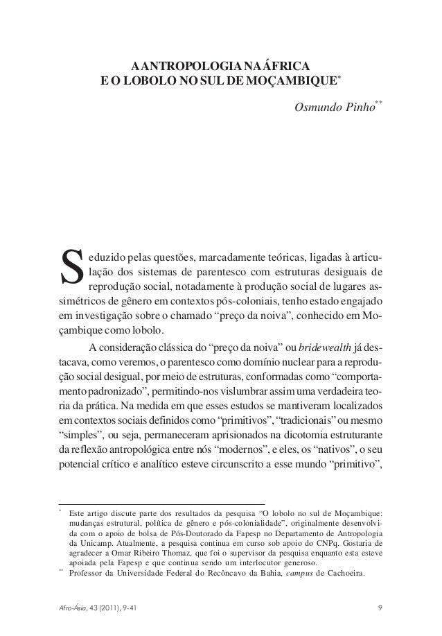A ANTROPOLOGIA NA ÁFRICA E O LOBOLO NO SUL DE MOÇAMBIQUE* Osmundo Pinho**  S  eduzido pelas questões, marcadamente teórica...