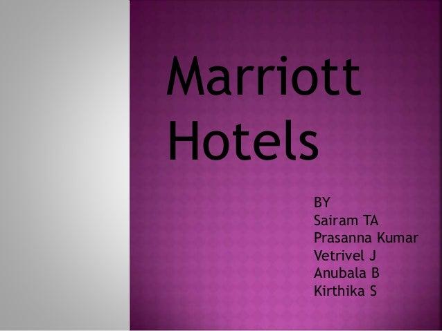 Marriott Hotels BY Sairam TA Prasanna Kumar Vetrivel J Anubala B Kirthika S