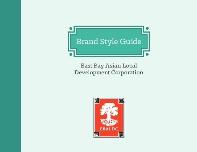 Brand Style Guide East Bay Asian Local Development Corporation