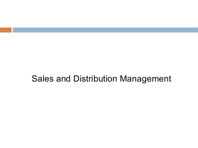 sales as well as the distribution control assignment