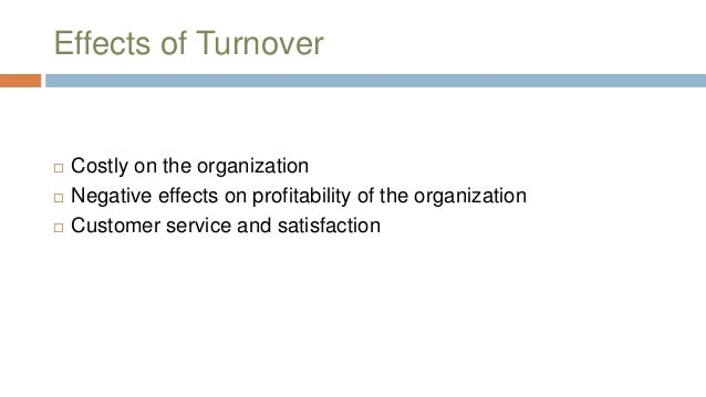 Impact of employees turnover