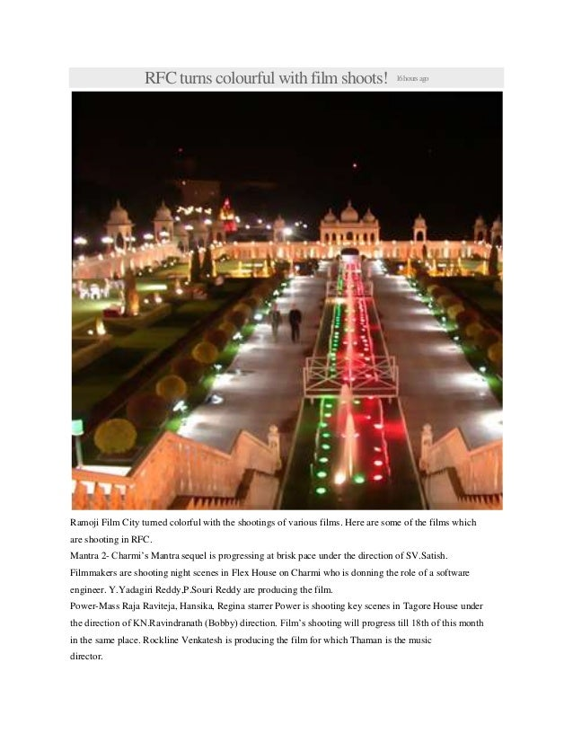 RFC turns colourful with film shoots! 16hoursago Ramoji Film City turned colorful with the shootings of various films. Her...