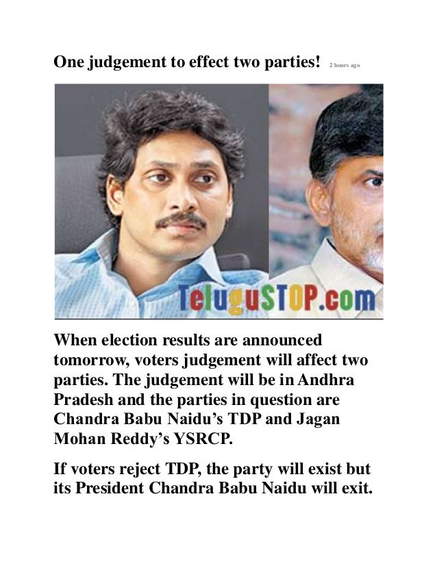 One judgement to effect two parties! 2 hours ago When election results are announced tomorrow, voters judgement will affec...