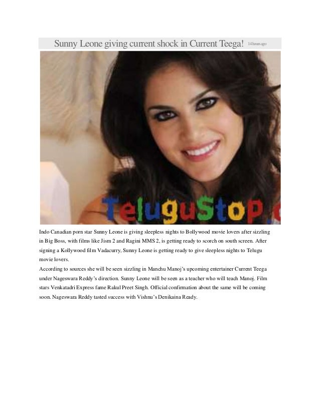 Sunny Leone giving current shock in Current Teega! 14hoursago Indo Canadian porn star Sunny Leone is giving sleepless nigh...
