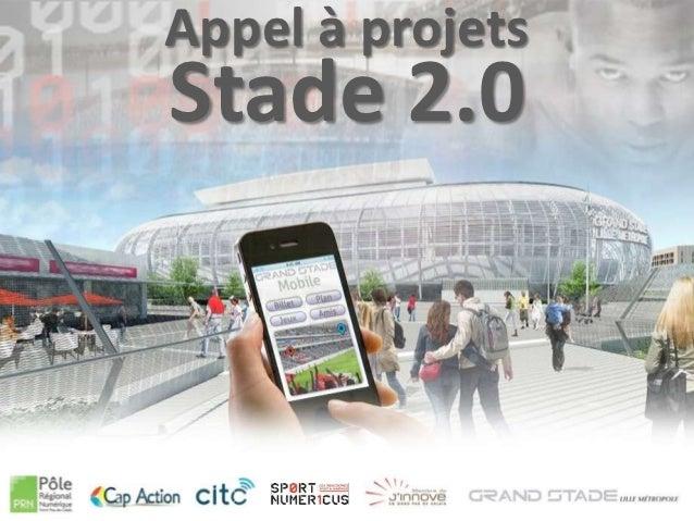 Appel à projetsStade 2.0