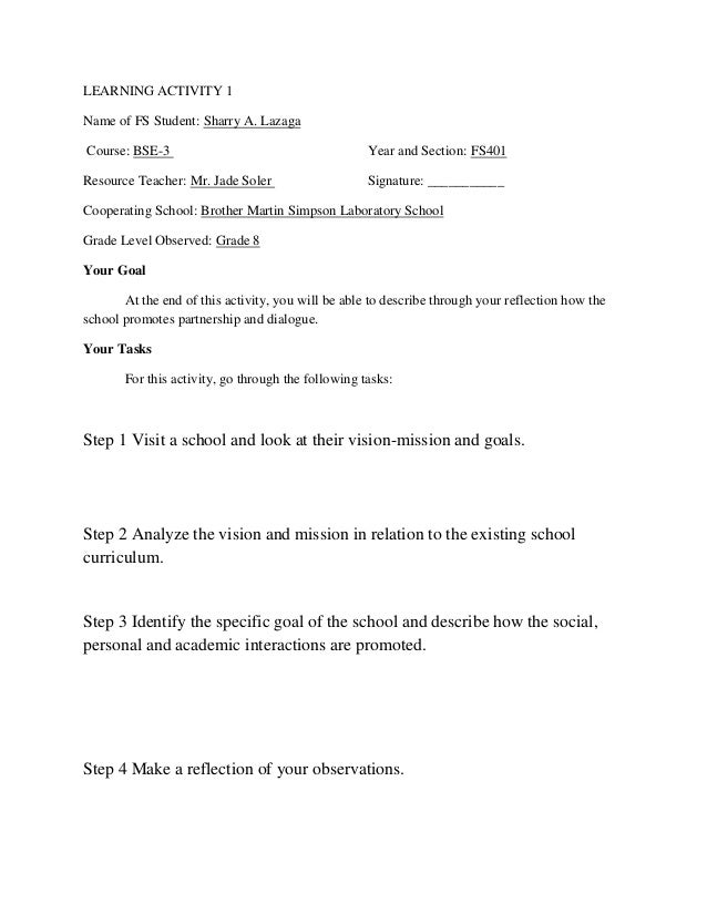 LEARNING ACTIVITY 1 Name of FS Student: Sharry A. Lazaga Course: BSE-3  Year and Section: FS401  Resource Teacher: Mr. Jad...