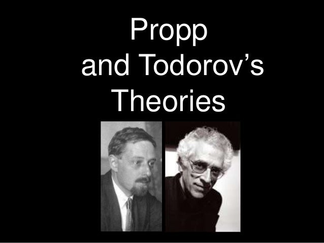 Propp and Todorov's Theories