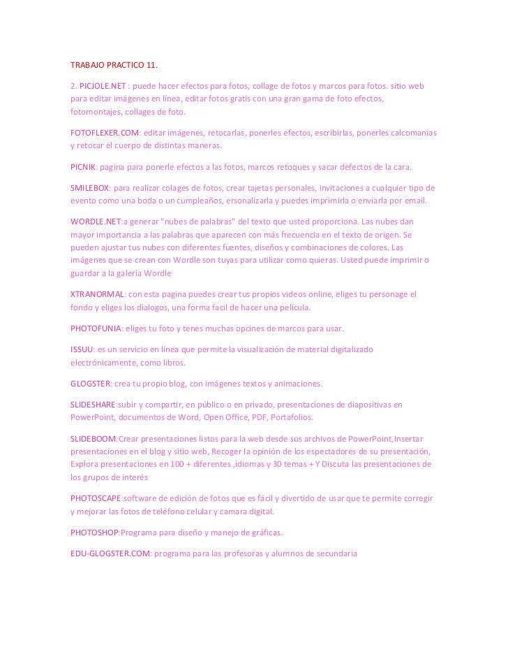 TRABAJO PRACTICO 11.2. PICJOLE.NET : puede hacer efectos para fotos, collage de fotos y marcos para fotos. sitio webpara e...
