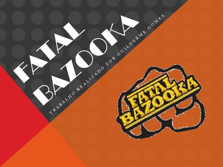Fatal Bazooka é um grupo de rap francês composto por MichaëlYoun, Desagnat Vicente e Morgana Benjamin. O grupo foi criadon...