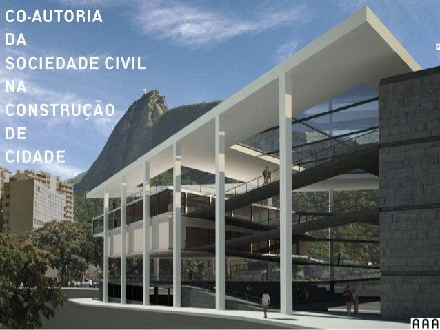 Co-Autoria da Sociedade Civil na Produção de Cidade
