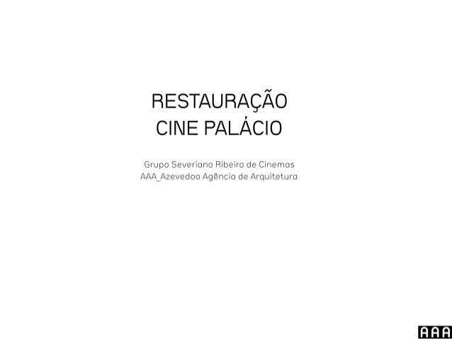 Restauração Cine Palácio