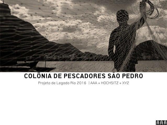 Colônia de Pescadores São Pedro, Lagoa Rodrigo de Freitas, Rio de Janeiro