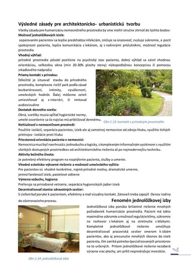 Výsledné zásady pre architektonicko- urbanistickú tvorbu Všetkyzásadypre humanizáciunemocničného prostredia by sme mohli s...