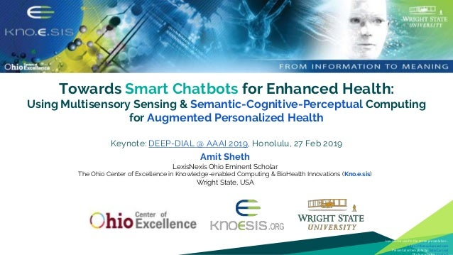 Towards Smart Chatbots for Enhanced Health: Using Multisensory Sensing & Semantic-Cognitive-Perceptual Computing for Augme...