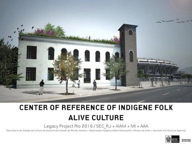 Indian Museum / Museu do Indio