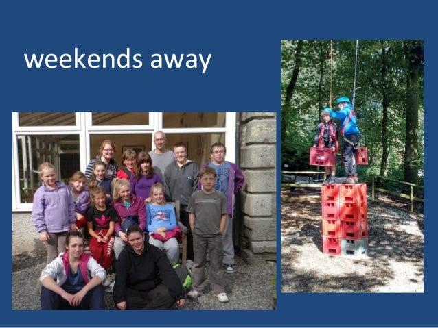 weekends away