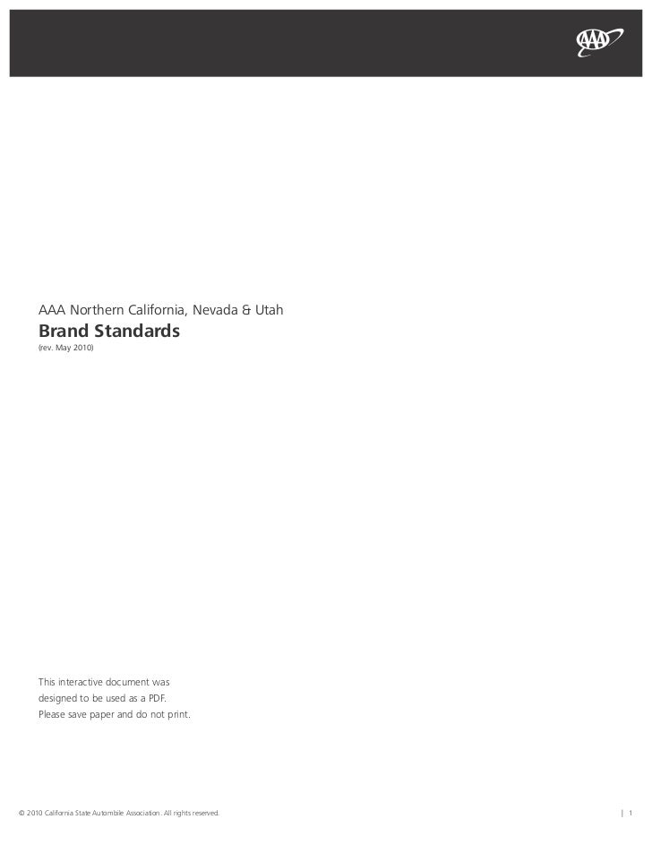 AAA Northern California, Nevada & Utah      Brand Standards      (rev. May 2010)      This interactive document was      d...