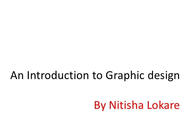 an introduction to the graphics packages Introduction the precursor sciences to the development of modern computer graphics were the advances in electrical engineering, electronics, and television that took place during the first half of the twentieth century.