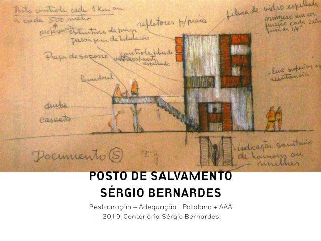 Restauração e Adequação Posto de Salvamento Sérgio Bernardes