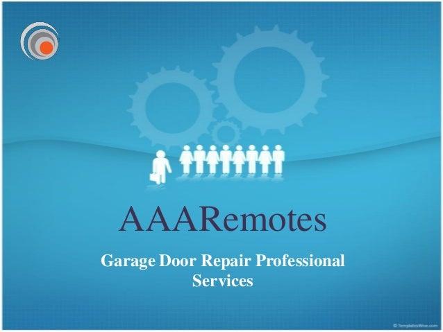 AAARemotesGarage Door Repair Professional           Services