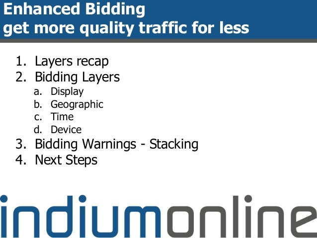 Adwords seminar 2 get more quality traffic for less for Get bids