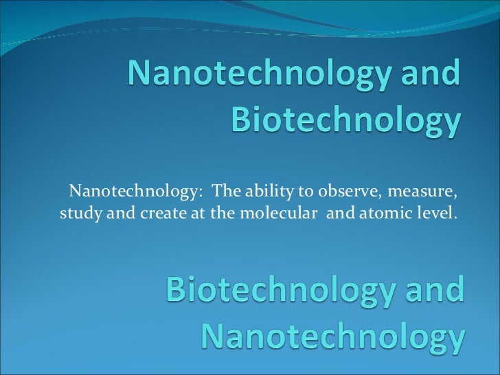 applications of nanotechnology in biotechnology powerpoint