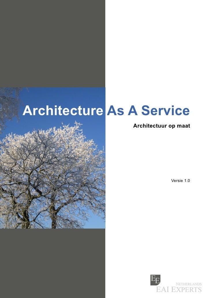 Architecture As A Service                 Architectuur op maat                                  Versie 1.0