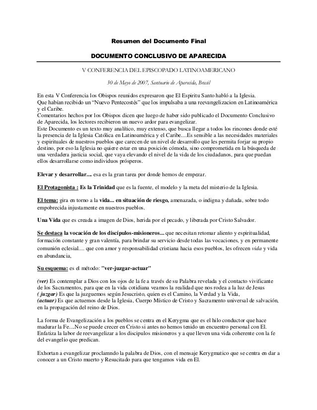 Resumen del Documento Final DOCUMENTO CONCLUSIVO DE APARECIDA V CONFERENCIA DEL EPISCOPADO LATINOAMERICANO 30 de Mayo de 2...