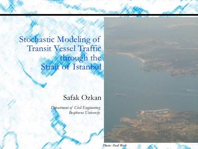 Stochastic Modeling of Transit Vessel Traffic through the 