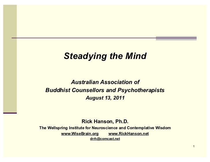 Steadying the Mind            Australian Association of   Buddhist Counsellors and Psychotherapists                       ...