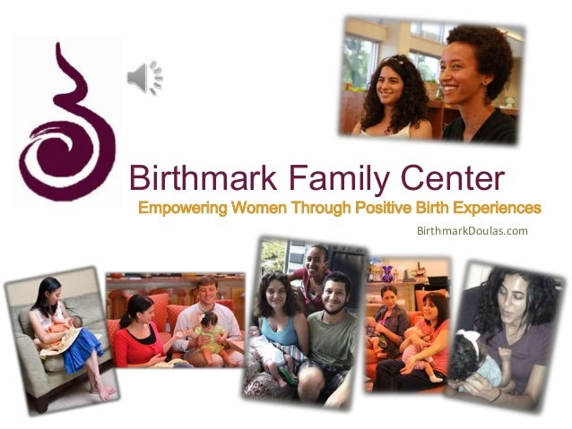 Birthmark Family Center Empowering Women Through Positive Birth Experiences BirthmarkDoulas.com