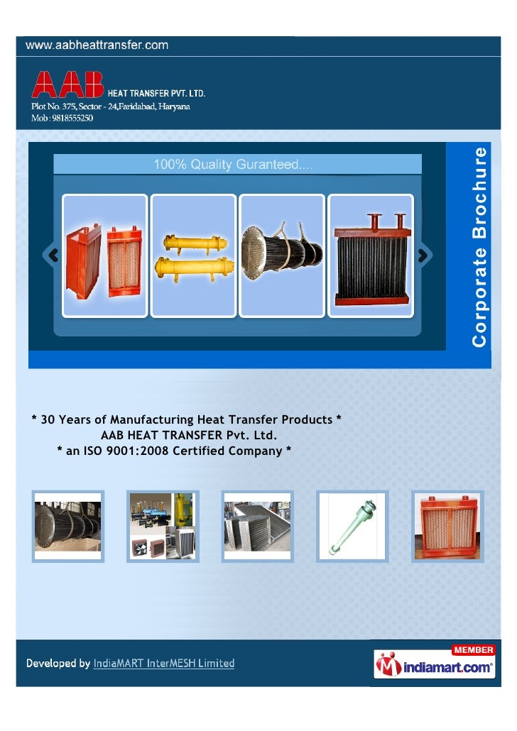 * 30 Years of Manufacturing Heat Transfer Products *             AAB HEAT TRANSFER Pvt. Ltd.     * an ISO 9001:2008 Certif...