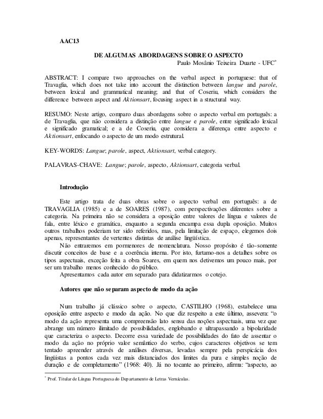 AAC13 DE ALGUMAS ABORDAGENS SOBRE O ASPECTO Paulo Mosânio Teixeira Duarte - UFC* ABSTRACT: I compare two approaches on the...