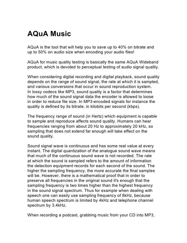 AQuA MusicAQuA is the tool that will help you to save up to 40% on bitrate andup to 50% on audio size when encoding your a...