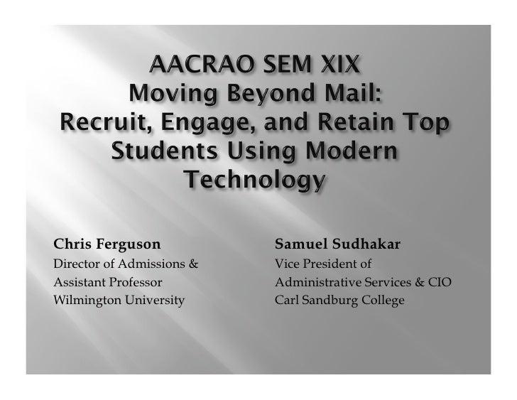 Chris Ferguson             Samuel Sudhakar Director of Admissions &   Vice President of Assistant Professor        Adminis...