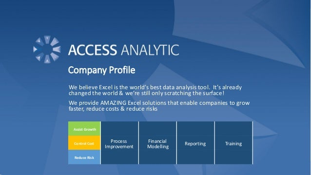 Company Profile We believe Excel is the world's best data analysis tool. It's already changed the world & we're still only...